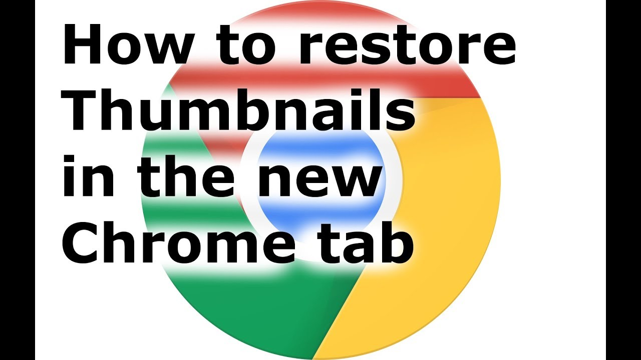 Thumbnails Disappeared in Google Chrome - How to fix it - YouTube