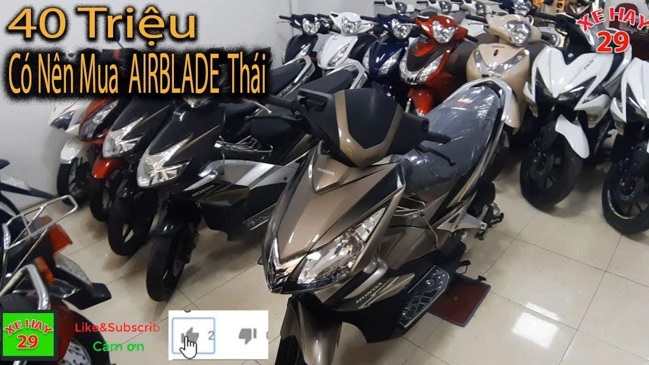 Honda AIRBLADE Thái -Xe đẹp nguyên zin đáng tiền cho ae yêu thích