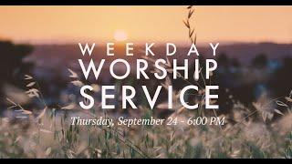 Weekday Worship Service - September 24, 2020