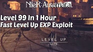 NieR Automata - Level Up Fast | EXP Exploit Level 99 in 1 Hour or Less