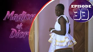 Madior Ak Dior - Épisode 33 [Saison 01]