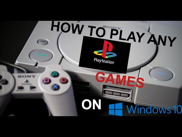 playstation 1 emulator for pc windows 10