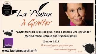 Marie-France Garaud : « l'état français n'existe plus » (20 août 2015)