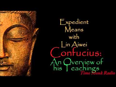 Confucius: An Overview of his Teachings  ~  Expedient Means  EMS2108