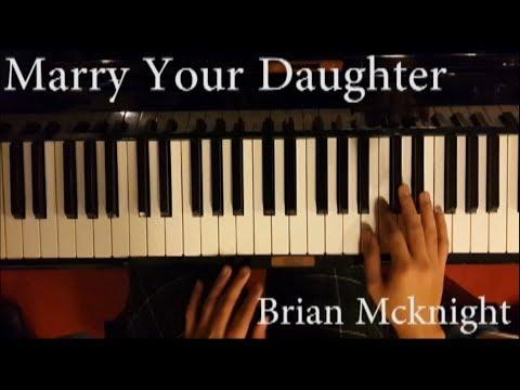 Marry Your Daughter  Brian Mcknight Piano Selfie