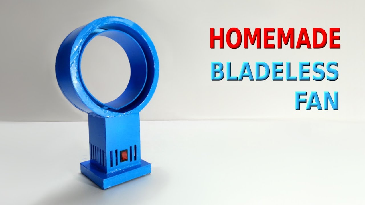How To Make Bladeless Fan At Home Youtube