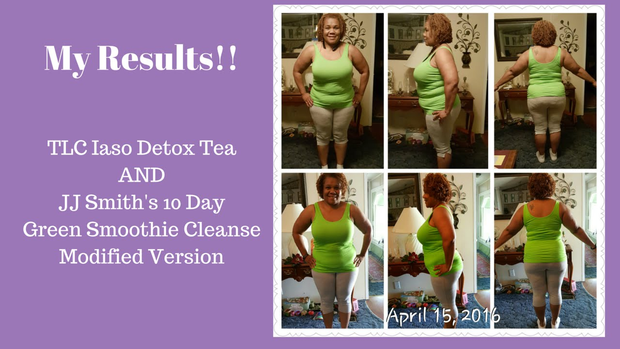 Vlog #4 Weight loss with Iaso Detox Tea & JJ Smith's 10 Day Green Smoothie  Cleanse - YouTube