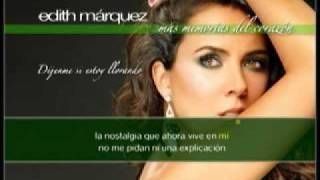 EDITH MÁRQUEZ Karaoke DÉJENME SI ESTOY LLORANDO