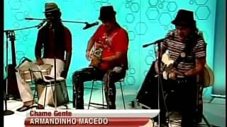 Armandinho Macedo; Durval Lelis & Carlinhos Brown
