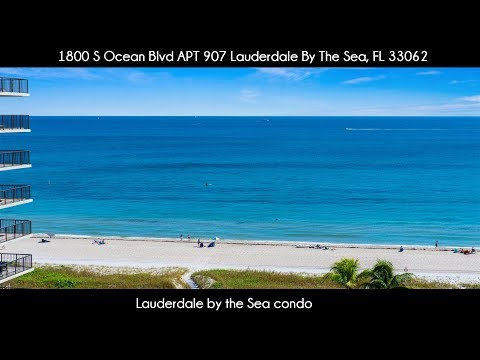 Lauderdale by the Sea condo | 1800 S Ocean Blvd APT 907 Lauderdale By The Sea, FL 33062