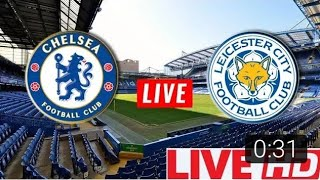 Chelsea VS Leicester city | LIVE STREAMING - 13/1/18