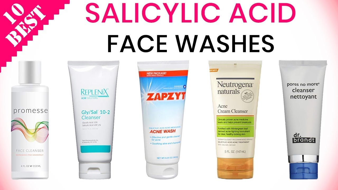 10 Best Salicylic Acid Face Washes 2020 Best Cleanser For Acne