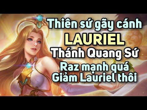 [ LQM ] Quẩy cùng thiên thần gãy cánh Lauriel Thánh Quang Sứ - Pháp sư số nhọ nhất