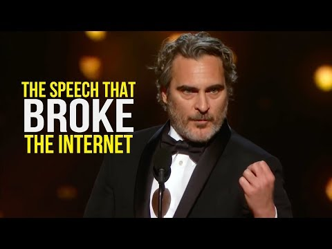 The SPEECH That BROKE The Internet: Joaquin Phoenix Oscar Speech