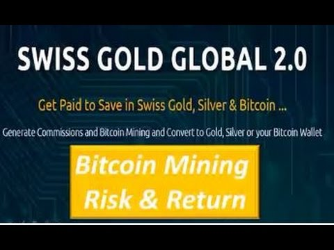 Swiss Gold Global   CEO Explains Bitcoin Mining Risk & Return