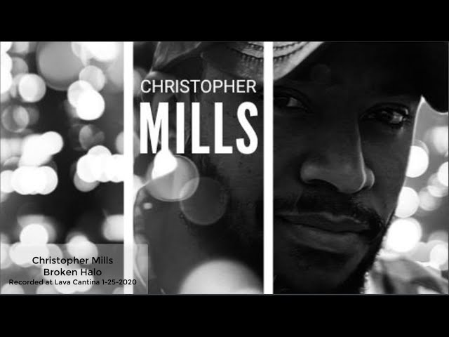 Christopher Mills - Broken Halos