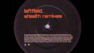 Leftfield - Phat Planet [Dave Clarke Remix - A1]