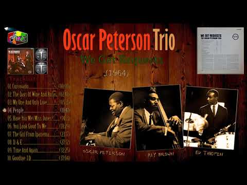 Oscar Peterson Trio  - We Get Requests ( Full Album )