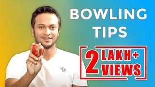 Shakib Al Hasan's Bowling Tips