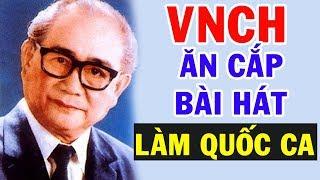 Tại Sao Quốc Ca Việt Nam Cộng Hòa Lại Là Một Bài Hát Của Đảng Viên Cộng Sản ?