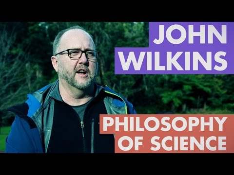 John Wilkins - Philosophy of Science - An Introduction