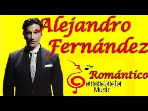 ALEJANDRO FERNÁNDEZ MIX- COLECCIÓN ROMÁNTICA/BOLERO (Comandonat®r Music)
