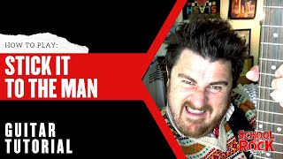 Stick it to the Man: GUITAR Tutorial     School of Rock The Musical