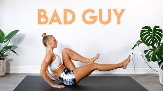 Billie Eilish - bad guy FULL BODY WORKOUT ROUTINE