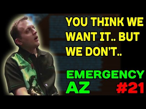 EMERGENCY AZ #21: You Think We Want it Ion.. But We Don't !!