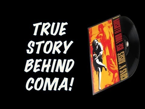 Guns N' Roses  The True Story Behind Coma (Use Your Illusion 1)! Re-Mastered!