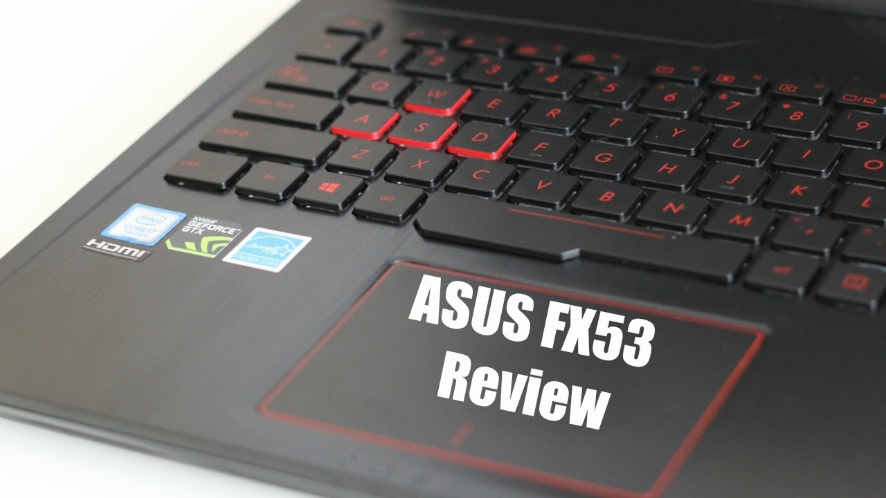 Asus Fx53 156 Laptop Review Gtx 1050 Youtube Dell Inspiron 15 7567 I5 7300hq 4gb Ti 156ampquot Fhd Red