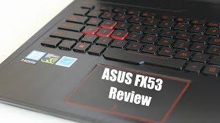 ASUS FX53 15 6 quot Laptop Review GTX 1050