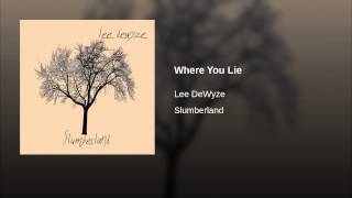 Where You Lie