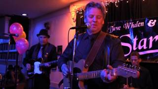 "Dave Whalen & the Starlite Band: ""A Woman Like You"", Moose Lodge, Toronto, 2013"