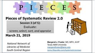 Pieces  of Systematic Review 2.0 - Session 3 Evaluate (March 21, 2019)