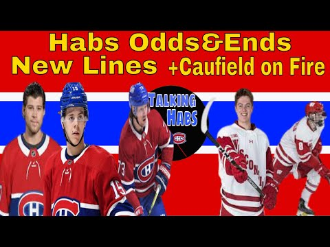Habs odds&ends - new forward lines - caufield on fire! - and more! mp3