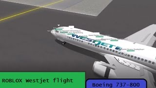 ROBLOX - WestJet Airlines Flight / Boeing 737-800