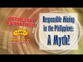 Responsible Mining in the Philippines: A Myth?