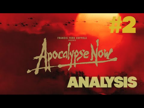What Is Apocalypse Now Really About? An Hour-Long Video Analysis of Francis Ford Coppola's Vietnam Masterpiece