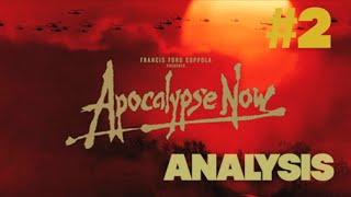 Apocalypse Now | ANALYSIS (Part Two)