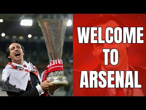 UNAI EMERY - WELCOME TO ARSENAL & F**K THE HATERS!!