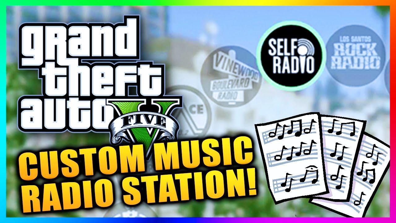 Self Radio: Creating Your Own Custom Radio Station in GTAV PC