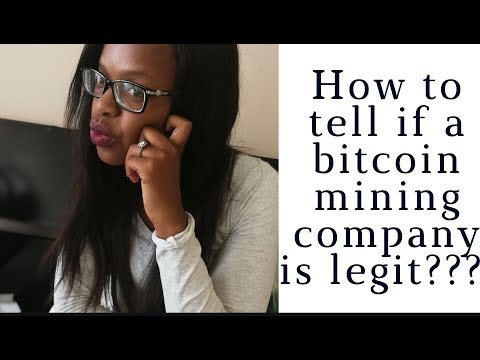 2018  Tips To Know If Bitcoin Mining Company Is Legit Or Is  Not A Scam