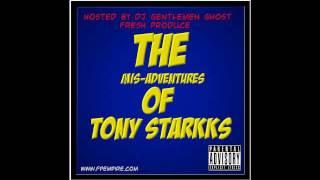 Tony Starkks - Brilliant Ignorance (produced by Marty McFly)
