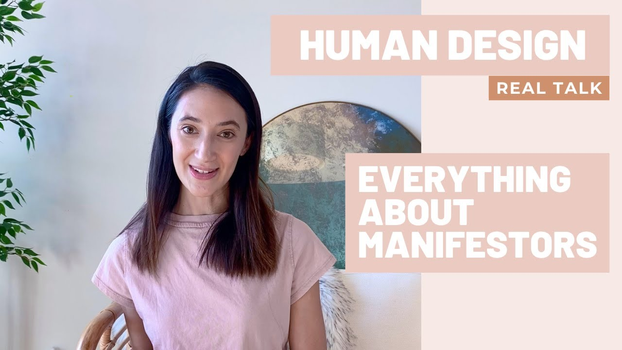 HUMAN DESIGN - REAL TALK, Featuring the MANIFESTOR Human Design Type!