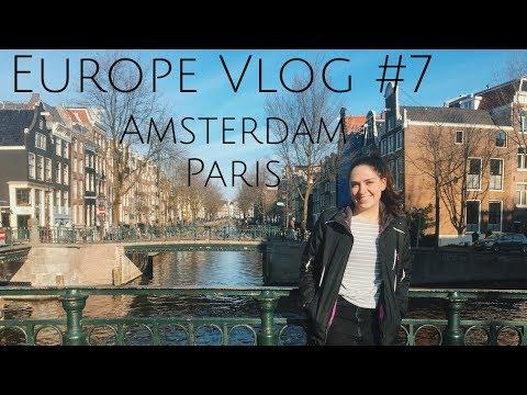 Europe Vlog #7: February (Paris, Amsterdam)