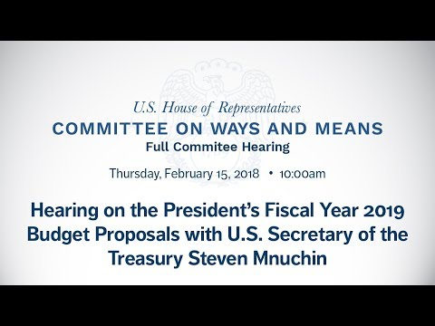 Hearing on Department of the Treasury's Fiscal Year 2019 Budget Request