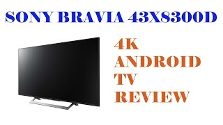 Sony Bravia 43X8300D 4K Android TV review