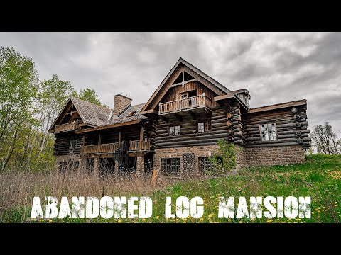 Abandoned Log Mansion