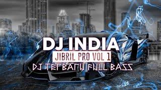 DJ INDIA - TUJH MEIN RAB DIKHTA HAI • REMIX SLOW 2020 FULL BASS ! [ Jibril Pro ]